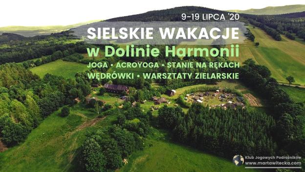 Sielskie Wakacje w Dolinie Harmonii z Martą Witecką
